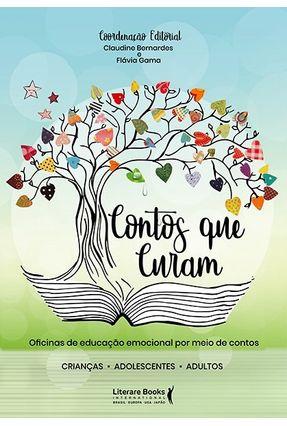 Contos Que Curam - Bernardes,Claudine Gama,Flávia pdf epub