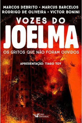 Vozes do Joelma - Marcos DeBrito Rodrigo de Oliveira Barcelos,Marcus | Hoshan.org