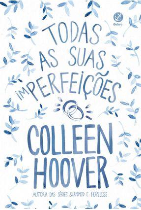 Todas As Suas (Im)Perfeições - Hoover,Colleen | Hoshan.org
