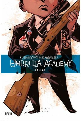 Umbrella Academy Vol. 02 - Dallas 2ª Ed. - Way,Gerard Gabriel Bá | Tagrny.org