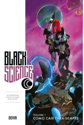 Black Science - Vol. 1 - Remender,Rick White,Dean Scalera,Matteo pdf epub