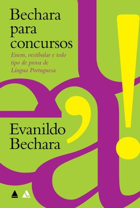 Bechara Para Concursos - Bechara,Evanildo pdf epub