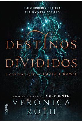 Destinos Divididos - Roth,Veronica   Hoshan.org