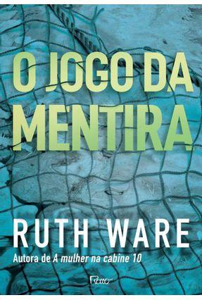 O Jogo da Mentira - Ware,Ruth | Tagrny.org