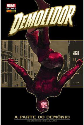 Demolidor - A Parte do Demônio - Brubaker,Ed pdf epub