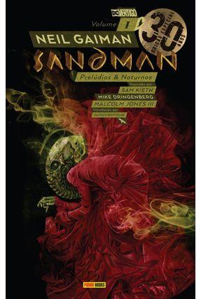 Sandman Edição Especial De 30 Anos – Vol. 1 Prelúdios e Noturnos - Gaiman,Neil | Tagrny.org