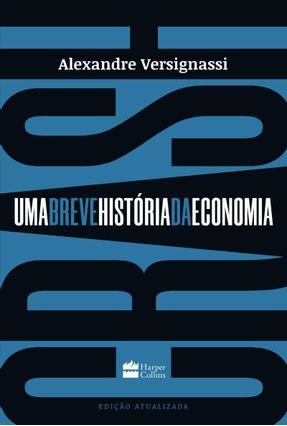 Crash - Uma Breve História da Economia - Verginassi,Alexandre pdf epub
