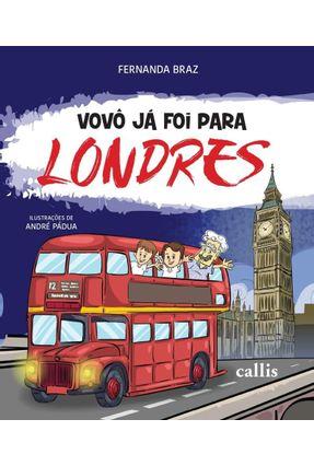 Vovô Já Foi Para - Londres - Braz,Fernanda | Hoshan.org