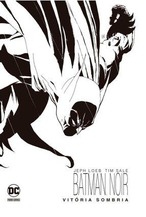 Batman Noir: Vitória Sombria - Sale,Tim Loeb,Jeph | Hoshan.org
