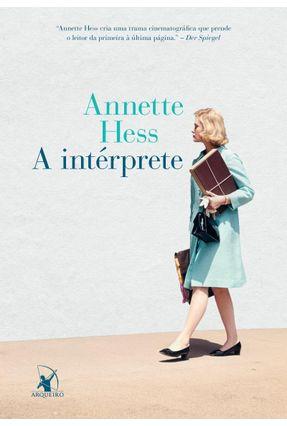 A Intérprete - Hess,Annette pdf epub