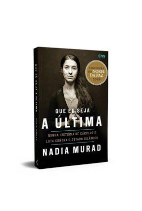 Que Eu Seja A Última - Murad,Nadia pdf epub