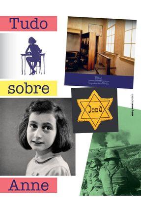 Tudo Sobre Anne - Casa De Anne Frank | Tagrny.org