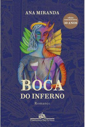 Boca Do Inferno (Nova Edição) - Miranda,Ana | Tagrny.org
