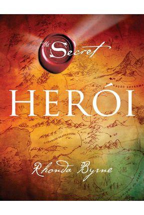 Héroi - Byrne,Rhonda   Tagrny.org