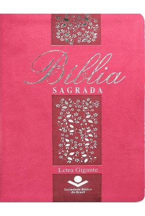 Bíblia Sagrada Letra Gigante -  Rosa - Sociedade Bíblica do Brasil pdf epub