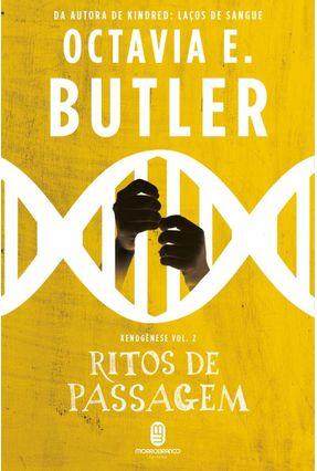 Ritos De Passagem - Xenogênese Vol. 2 - Butler,Octavia E.   Hoshan.org