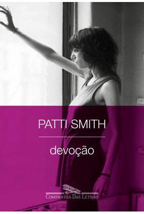 Devoção - Smith,Patti pdf epub