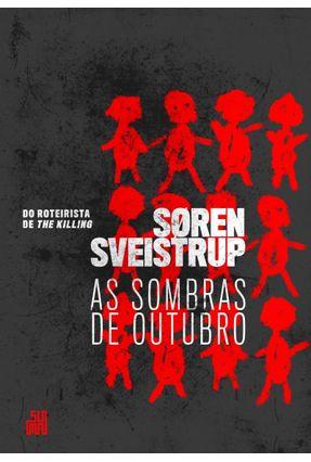 As Sombras De Outubro - Sveistrup,Søren | Tagrny.org