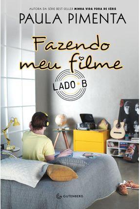 Fazendo Meu Filme - Lado B - Pimenta,Paula pdf epub