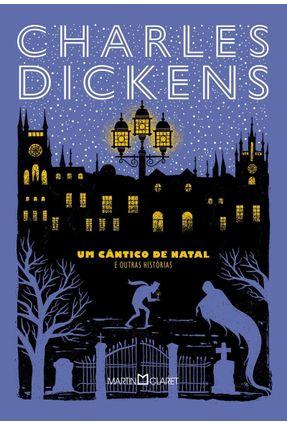 Um Cântico De Natal - E Outras Histórias - Dickens,Charles | Hoshan.org