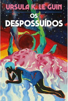Os Despossuídos - Guin,Ursula K. Le pdf epub