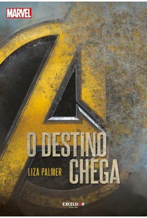 Vingadores - O Destino Chega - Lisa Palmer pdf epub