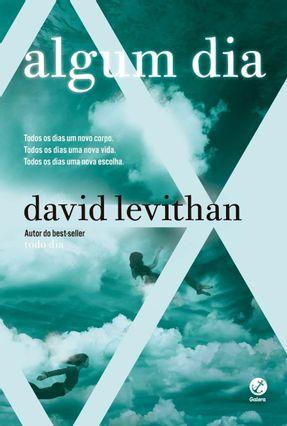 Algum Dia (Vol. 3 Todo Dia) - Levithan,David | Tagrny.org