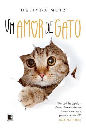 Um Amor De Gato - Metz,Melinda | Hoshan.org