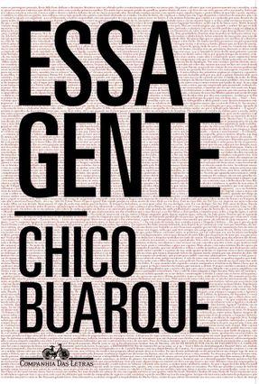 Essa Gente - Buarque,Chico   Hoshan.org