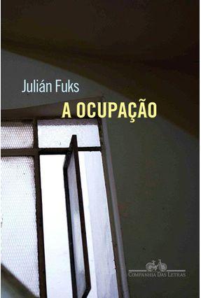 A Ocupação - Fuks,Julián pdf epub
