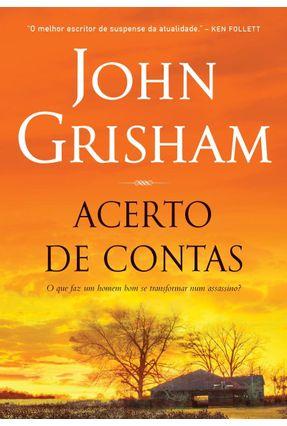 Acerto De Contas - Grisham,John | Tagrny.org