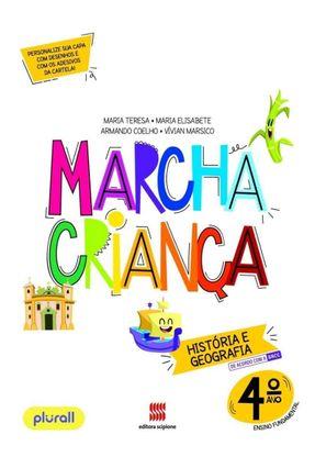 Marcha Criança História e Geografia 4º Ano - Coelho,Armando Maria Elisabete Maria Teresa   Hoshan.org