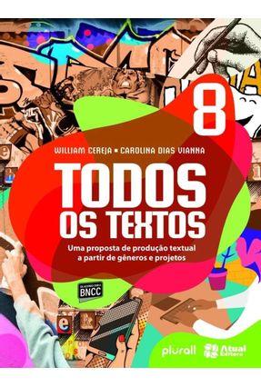 Todos Os Textos 8º Ano - William Cereja Thereza Cochar | Hoshan.org