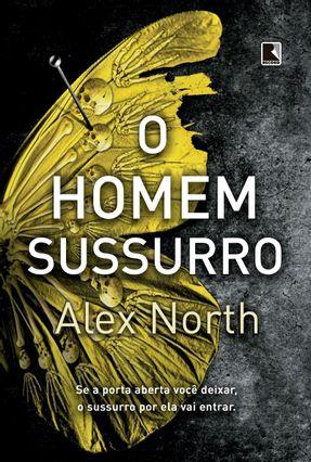 O Homem-sussurro - NORTH,ALEX pdf epub