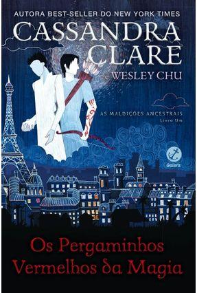 Os Pergaminhos Vermelhos da Magia (Vol. 1 As Maldições Ancestrais) - Cassandra Clare Chu,Wesley   Hoshan.org