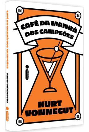 Café Da Manhã Dos Campeões - Vonnegut,Kurt | Nisrs.org