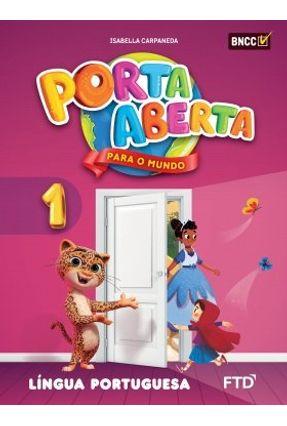 Conjunto Porta Aberta - Língua Portuguesa - 1º Ano - Aluno - Angiolina Bragança Isabella Carpaneda pdf epub