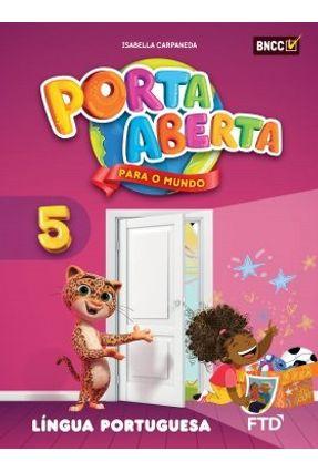 Conjunto Porta Aberta - Língua Portuguesa - 5º Ano - Aluno - Angiolina Bragança Isabella Carpaneda pdf epub
