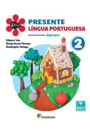 Projeto Presente - Português - 2º Ano - 5ª Edição - Débora Vaz Elody Nunes Moraes Rosângela Veliago pdf epub