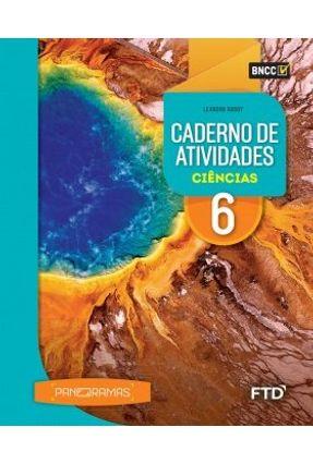 Panoramas - Cad. Atividades Ciências - 6º Ano - Al - Godoy,Leandro Pereira De | Hoshan.org