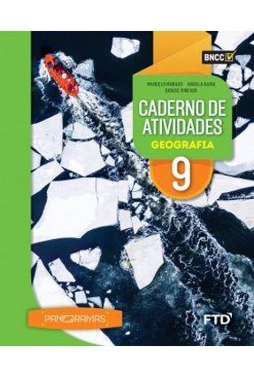 Panoramas - Cad. Atividades Geografia - 9º Ano - Aluno - Rama,Angela Marcelo Moraes Pinesso,Denise | Hoshan.org