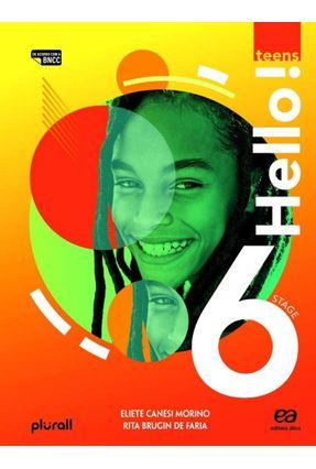 Hello! Teens 6º Ano - Morino,Eliete Faria,Rita | Hoshan.org