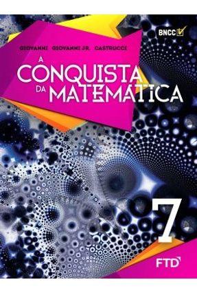 A Conquista da Matemática - 7º Ano - Aluno - Giovanni Jr.,José Ruy Castrucci,Benedicto Giovanni,José Ruy pdf epub