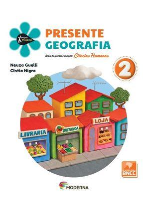 Projeto Presente - Geografia - 2º Ano - 5ª Edição - Neuza Sanchez Guelli Allyson Lino C¡ntia Nigro   Nisrs.org