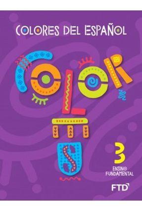 Ef1 - Colores Del Español - 3° Ano - La - Varios Autores pdf epub