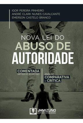 Nova Lei do Abuso De Autoridade - Branco,Emerson Castelo Cavalcante,André Clark Nunes Pinheiro,Igor Pereira pdf epub