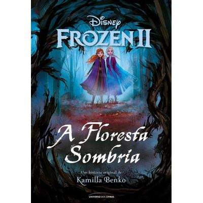 Frozen II – A Floresta Sombria