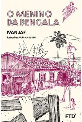 O Menino da Bengala - Jaf,Ivan pdf epub