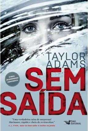 Sem Saída - Adams,Taylor | Hoshan.org