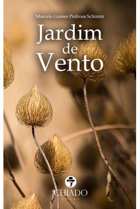 Jardim De Vento - Schimin,Marcelo Gomes Pedrosa | Nisrs.org